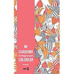 CUADERNOS-MENSAJES-PARA-COLOREAR-Arteterapia-Mi-cuaderno-de-mensajes-ZEN-para-colorear-Arteterapia