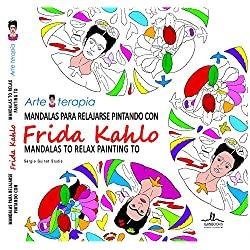 Mandalas-relajarse-pintando-FRIDA-Arteterapia-arteterapia-LIBROS-Frida-Kahlo-mandalas-para-pintar-fáciles