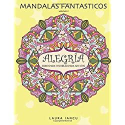 Alegria-Fantasticos-Maravilloso-Desarrollar-Creatividad-Alegría-un-libro-de-mandalas-para-adultos-books