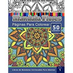 Libros-Para-Colorear-Adultos-Intrincados-Mandalas-de-flores-dibujos-para-colorear-para-adultos-intrincados-volumen-1